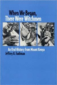 WHEN WE BEGAN, THERE WERE WITCHMEN-AN ORAL HIST.FR