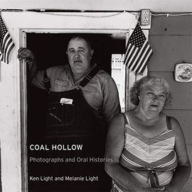 COAL HOLLOW. PHOTOGRAPHS AND ORAL HISTORIES