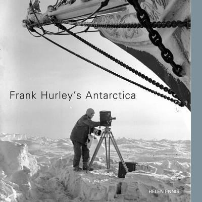 FRANK HURLEY'S ANTARCTICA