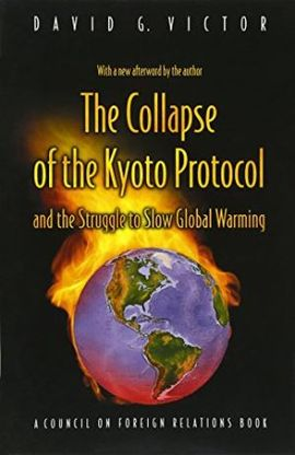 COLLAPSE OF THE KYOTO PROTOCOL, THE