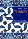 PLACES IN TURKEY -A POCKET GRAND TOUR