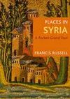 PLACES IN SYRIA -A POCKET GRAND TOUR
