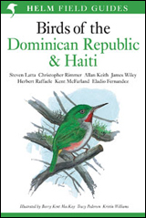 BIRDS OF THE DOMINICAN REPUBLIC & HAITI -HELM FIELD GUIDES