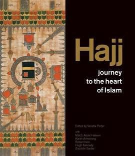 HAJJ. JOURNEY TO THE HEART OF ISLAM