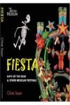 FIESTA. DAYS OF THE DEAD & OTHER MEXICAN FESTIVALS