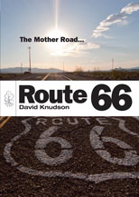 ROUTE 66. THE MOTHER ROAD...