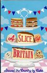 A SLICE OF BRITAIN