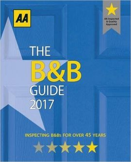 2017 -THE AA B&B GUIDE