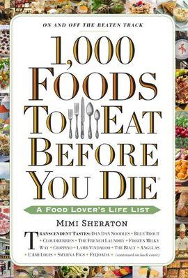 1.000 FOODS TO EAT BEFORE YOU DIE
