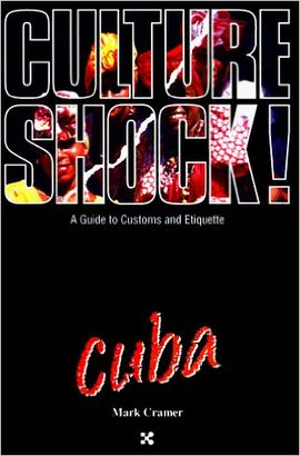CUBA. CULTURE SHOCK!