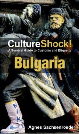 BULGARIA- CULTURE SHOCK!