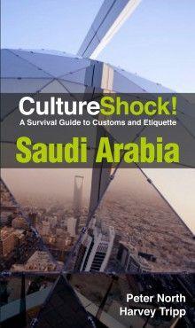 SAUDI ARABIA. CULTURE SHOCK!