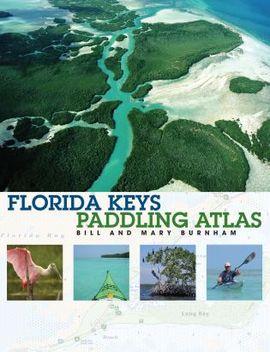 FLORIDA KEYS. PADDLING ATLAS