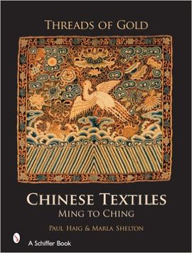 THREADS OF GOLD. CHINESE TEXTILES - MING TO CH'ING
