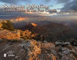 SOUTHWEST REFLECTIONS. GRAND CANYON & THE FOUR CORNERS