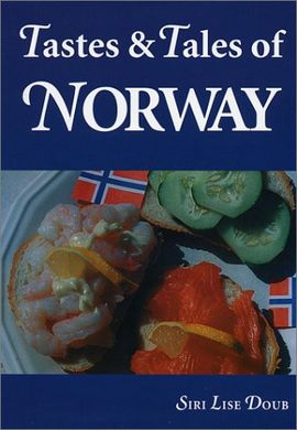 TASTES & TALES OF NORWAY