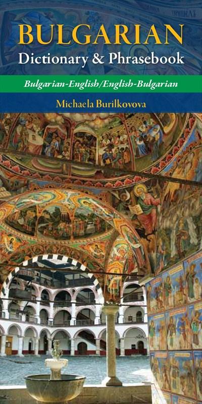 BULGARIAN. DICCIONARY & PHRASEBOOK