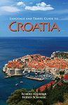 CROATIA, LANGUAGE AND TRAVEL GUIDE TO