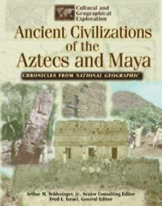 ANCIENT CIVILIZATIONS OF THE AZTECS AND MAYA