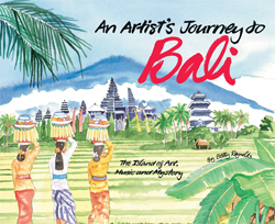 AN ARTIST'S JOURNEY TO BALI
