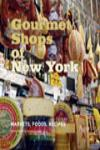 GOURMET SHOPS OF NEW YORK