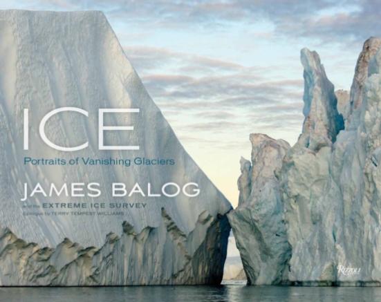 ICE. PORTRAITS OF VANISHING GLACIERS