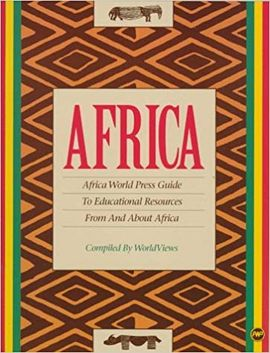 AFRICA. AFRICA WORLD PRESS GUIDE TO EDUCATIONAL RESOURCES