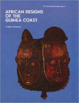 AFRICAN DESIGNS OF THE GUINEA COAST