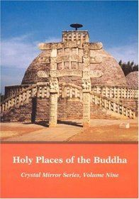 HOLY PLACES OF THE BUDDHA