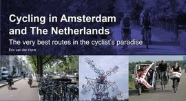 CYCLING IN AMSTERDAM AND THE NETHERLANDS