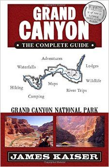 GRAND CANYON. THE COMPLETE GUIDE
