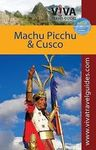 CUSCO & MACHU PICCHU -VIVA TRAVEL GUIDES