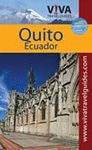 QUITO, EQUADOR -VIVA TRAVEL GUIDES