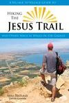 HIKING THE JESUS TRAIL -A VILLAGE TO VILLAGE GUIDE TO
