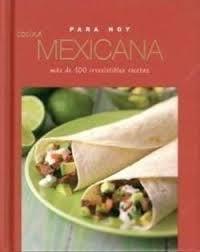 COCINA MEXICANA -PARA HOY