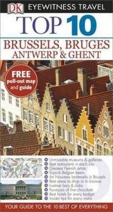 BRUSSELS, BRUGES, ANTWERP & GHENT [ENG] -TOP 10 EYEWITNESS