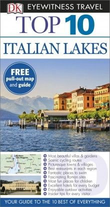 ITALIAN LAKES [ENG] -TOP 10 EYEWITNESS TRAVEL GUIDE
