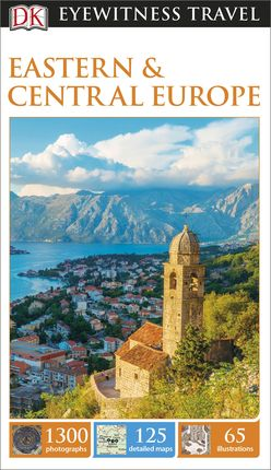 EASTERN & CENTRAL EUROPE -EYEWITNESS TRAVEL