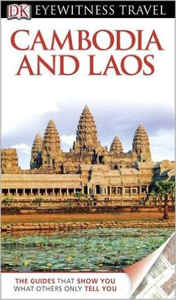 CAMBODIA AND LAOS -EYEWITNESS TRAVEL