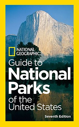 NATIONAL PARKS OF THE UNITED STATES, GUIDE TO -NATIONAL GEOGRAPHIC