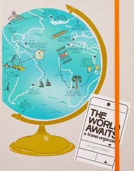 WORLD AWAITS, THE. A TRAVEL ORGANIZER