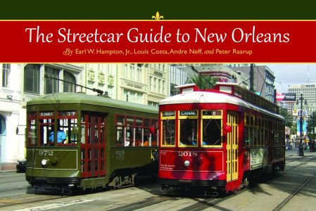STREETCAR GUIDE TO NEW ORLEANS, THE