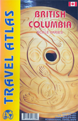 BRITISH COLUMBIA - TRAVEL ATLAS -ITMB