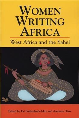 WEST AFRICA AND THE SAHEL. WOMEN WRITING AFRICA (VOL.2)