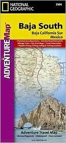 BAJA SOUTH- ADVENTURE MAP -NATIONAL GEOGRAPHIC