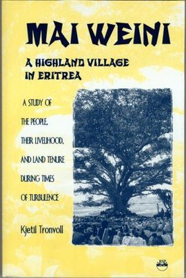 MAI WEINI -A HIGHLAND VILLAGE IN ERITREA
