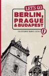 BERLIN, PRAGUE & BUDAPEST -LET'S GO
