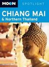 CHIANG MAI & NORTHERN THAILAND -SPOTLIGHT MOON