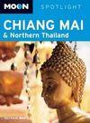 CHIANG MAI & NORTHERN THAILAND -SPOTLIGHT MOON