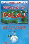 PALAU, REPUBLIC OF -FRANKO'S GUIDE MAP